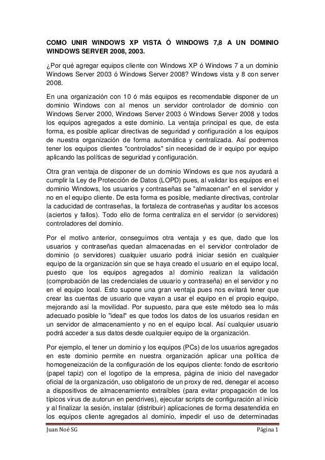 COMO UNIR WINDOWS XP VISTA Ó WINDOWS 7,8 A UN DOMINIO WINDOWS SERVER 2008, 2003. ¿Por qué agregar equipos cliente con Wind...