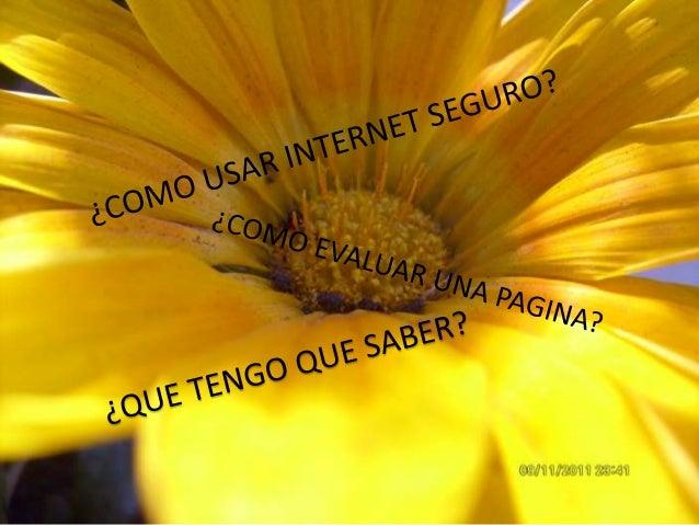 TENGO QUE SABER• QUE LOS SITIOS WEB NO TIENEN UNAREVISION PREVIA COMO LOS LIBROS.• NO NECESITAN LA APROBACION DE NADIEPARA...