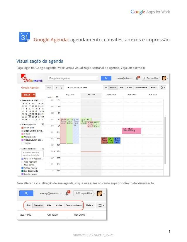 GoogleAgenda:agendamento,convites,anexoseimpressão    Visualizaçãodaagenda FaçaloginnoGoogleAg...