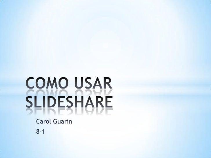 Carol Guarin8-1