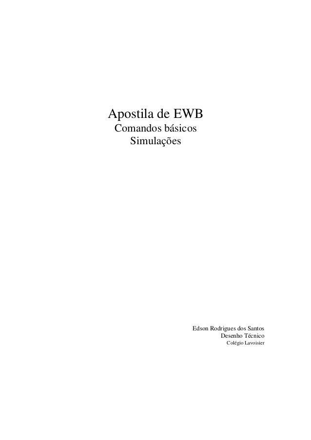 Apostila de EWB Comandos básicos Simulações  Edson Rodrigues dos Santos Desenho Técnico Colégio Lavoisier