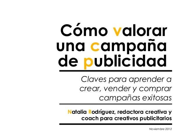 Cómo valoraruna campañade publicidad     Claves para aprender a     crear, vender y comprar          campañas exitosas Nat...