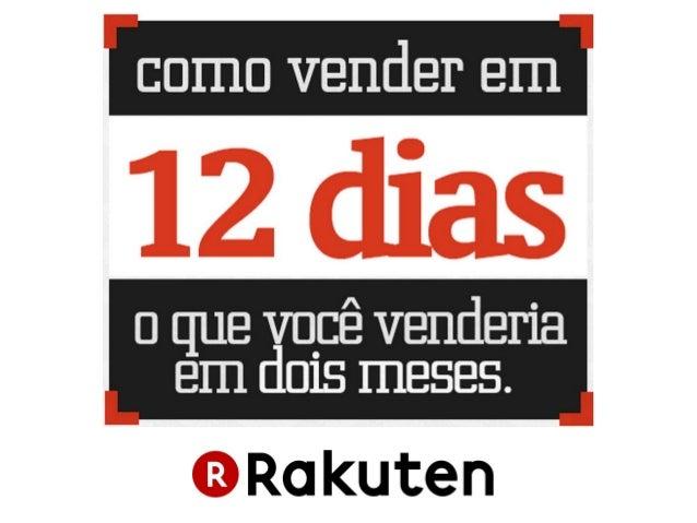 MUITO OBRIGADO! Ricardo Jordão Magalhães Chief Marketing Officer  ricardo.jordao@rakuten.com.br Fone (11) 3874-4577  Celul...