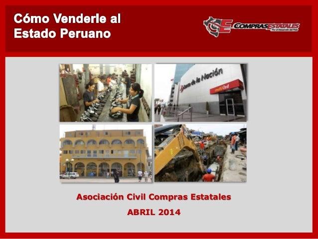 ABRIL 2014 Asociación Civil Compras Estatales