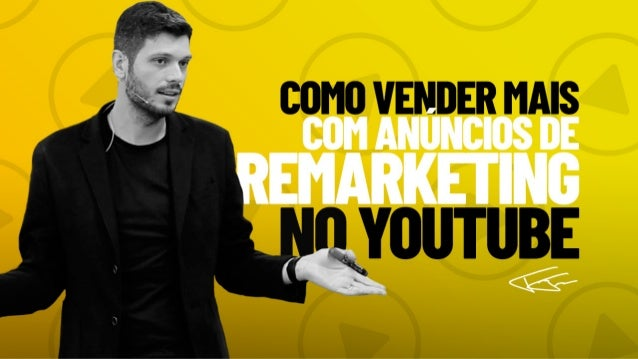 Como vender mais com anúncios de remarketing no Youtube. Quando você vincula a sua conta de Youtube com a sua conta de Goo...