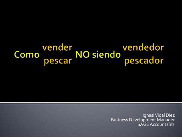 IgnasiVidal Diez Business Development Manager SAGE Accountants