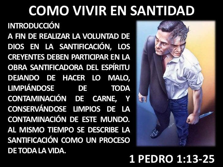 COMO VIVIR EN SANTIDADINTRODUCCIÓNA FIN DE REALIZAR LA VOLUNTAD DEDIOS EN LA SANTIFICACIÓN, LOSCREYENTES DEBEN PARTICIPAR ...
