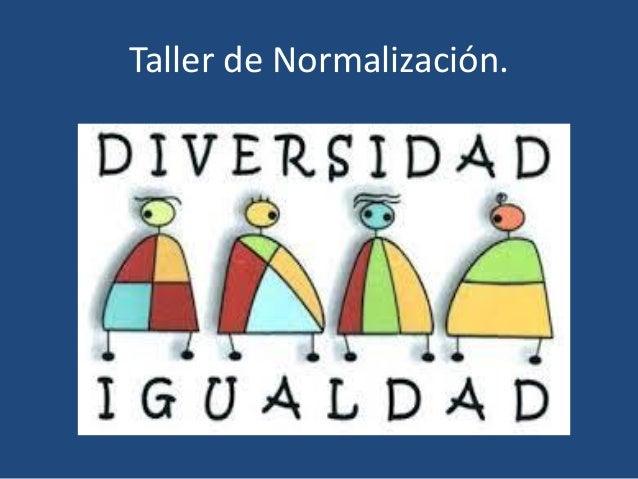 Taller de Normalización