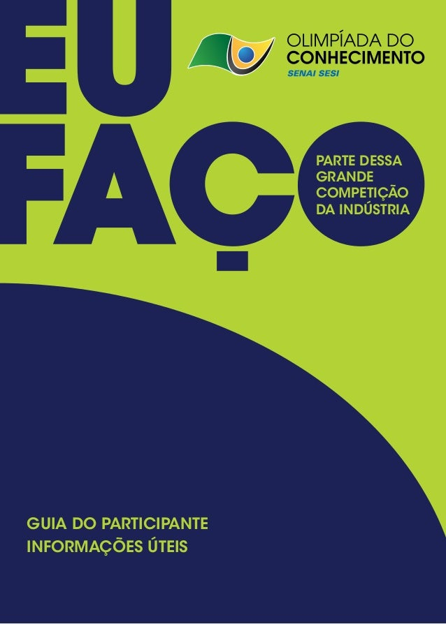 PARTE DESSA                       GRANDE                       COMPETIÇÃO                       DA INDÚSTRIAGUIA DO PARTIC...