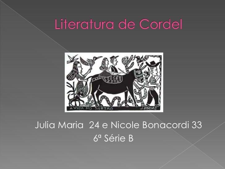 Julia Maria 24 e Nicole Bonacordi 33             6ª Série B