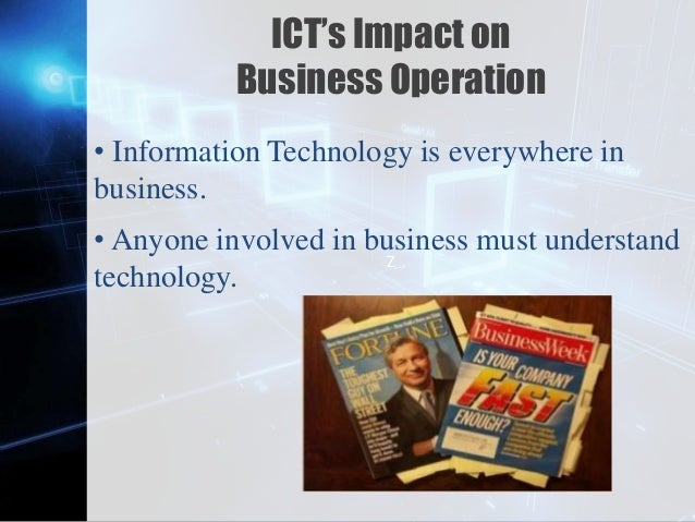 ict impact on accounting The impact of technology on business process  for finance and accounting processes was the highest across all functions and  annual $ impact is the impact of.