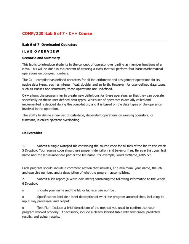 COMP/220 iLab 6 of 7 - C++ CourseiLab 6 of 7: Overloaded OperatorsiLAB OVERVIEWScenario and SummaryThis lab is to introduc...