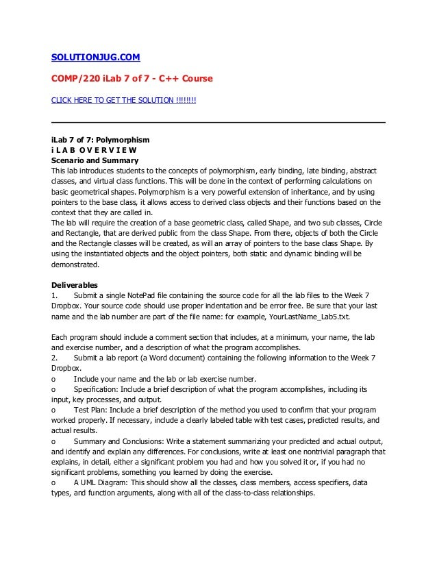 SOLUTIONJUG.COMCOMP/220 iLab 7 of 7 - C++ CourseCLICK HERE TO GET THE SOLUTION !!!!!!!!iLab 7 of 7: Polymorphismi L A B O ...