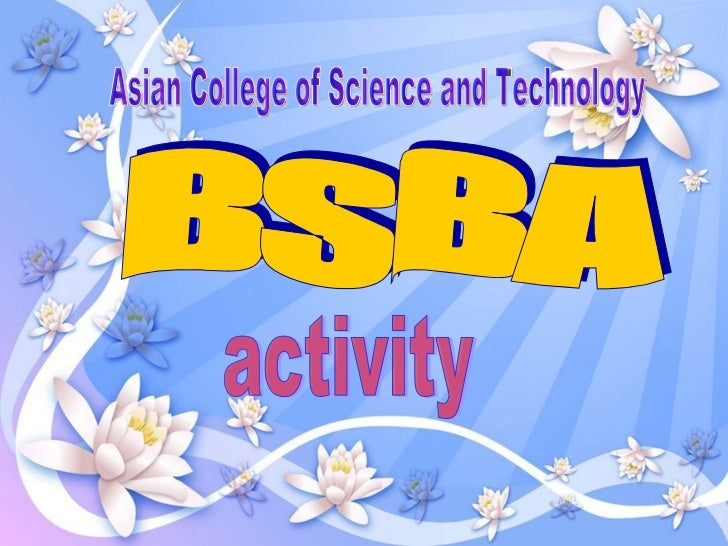 BSBA  Asian College of Science and Technology activity