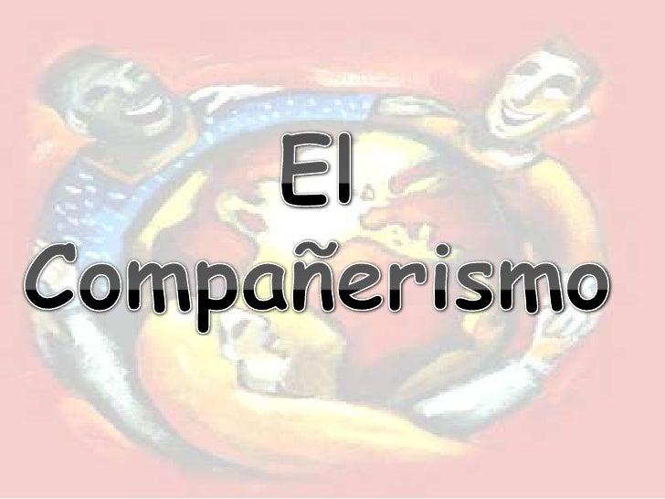 El Compañerismo<br />