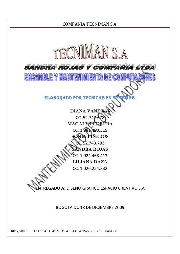 COMPAÑÍA TECNIMAN S.A.                                                  SISTEMAS:                    ELABORADO POR TECNICA...