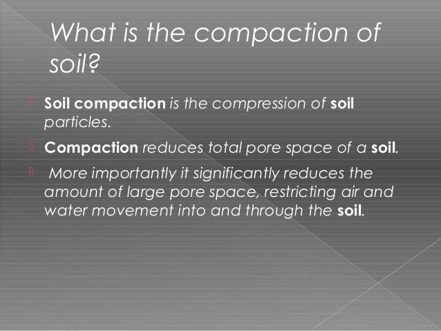 Compaction equipment for Soil particles definition