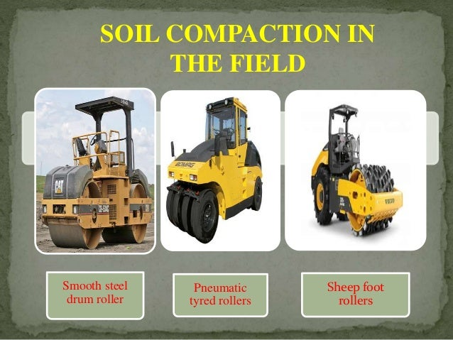Compaction of soil for 90 soil compaction