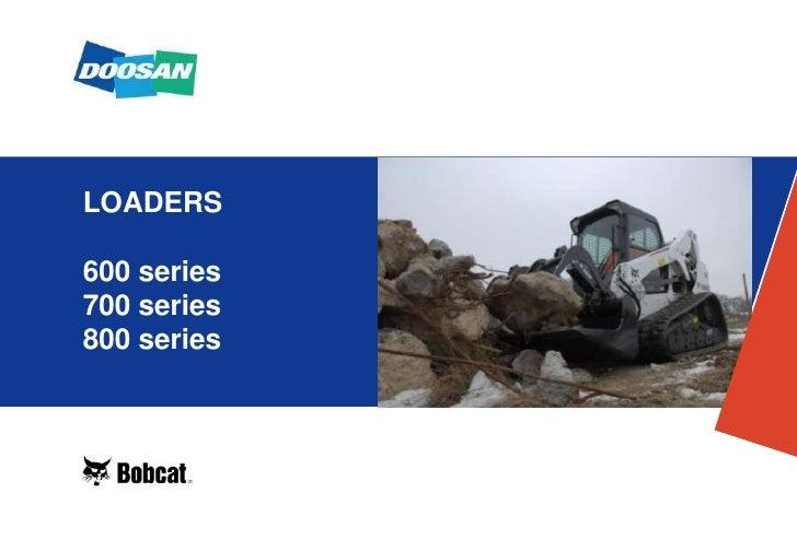 LOADERS600 series700 series800 series<br />