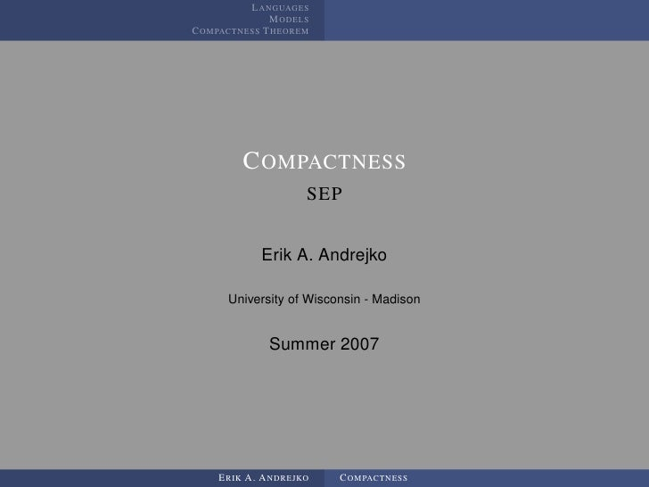 LANGUAGES              MODELS COMPACTNESS THEOREM             COMPACTNESS                    SEP              Erik A. Andr...