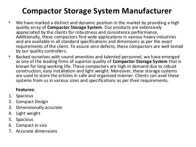 Compactor Storage System Manufacturer • We have marked a distinct and dynamic position in the market by providing a high q...