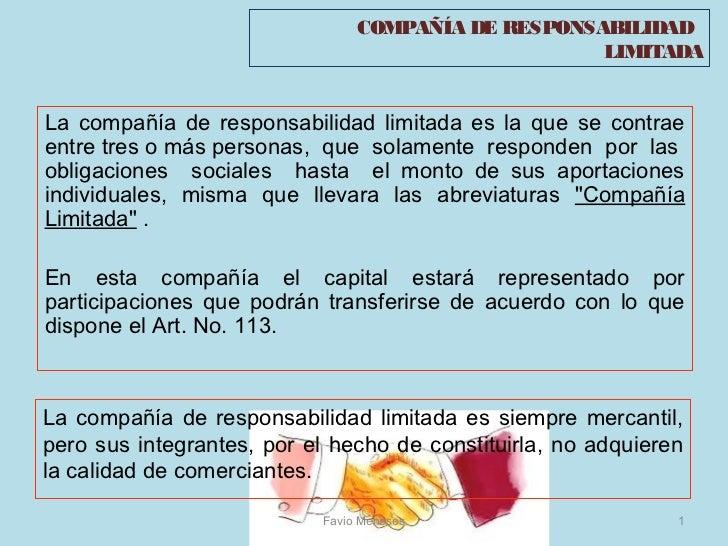 COMPAÑÍA DE RESPONSABILIDAD                                                     LIMITADALa compañía de responsabilidad lim...
