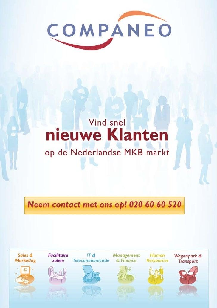 Vind snel nieuwe klanten op de Nederlandse MKB-markt!                         A     ls algemeen-, verkoop- of marketingdir...