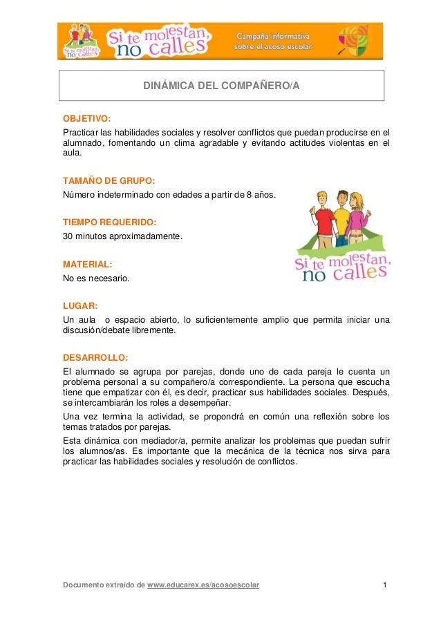 DINÁMICA DEL COMPAÑERO/A OBJETIVO: Practicar las habilidades sociales y resolver conflictos que puedan producirse en el al...