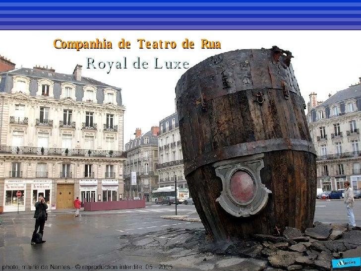 Companhia de Teatro de Rua Royal de Luxe