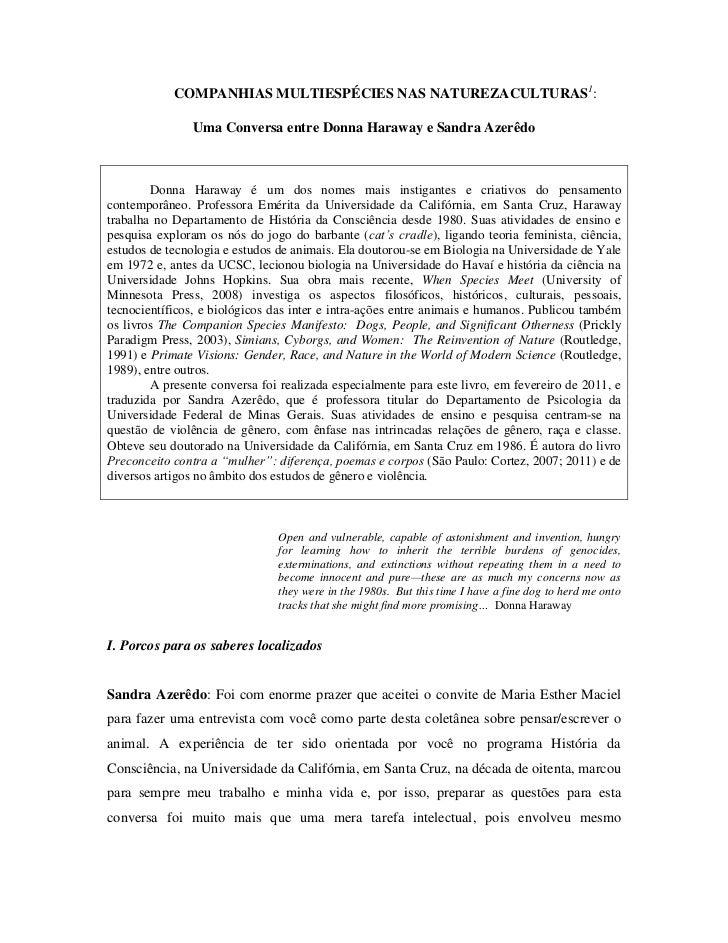 COMPANHIAS MULTIESPÉCIES NAS NATUREZACULTURAS1:                Uma Conversa entre Donna Haraway e Sandra Azerêdo        Do...