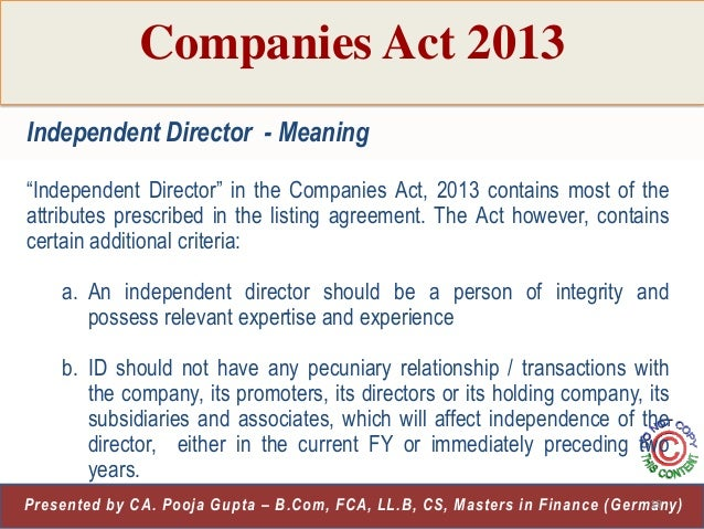 companies act 2013 This paper analyses the recent effort of indian companies act, 2013 to  incorporate stakeholder theory approach by way of significant provisions.