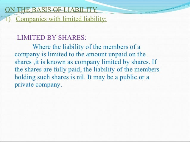 2) Companies with unlimited liability Sec 12 specifically provides that any 7 or more  persons may form an incorporated c...