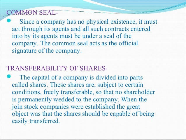 SEPARATE PROPERTY: As a company is a legal person distinct from its members, it is capable of owning, enjoying and dispos...