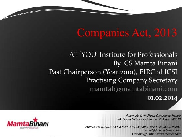 Companies Act, 2013 AT 'YOU' Institute for Professionals By CS Mamta Binani Past Chairperson (Year 2010), EIRC of ICSI Pra...