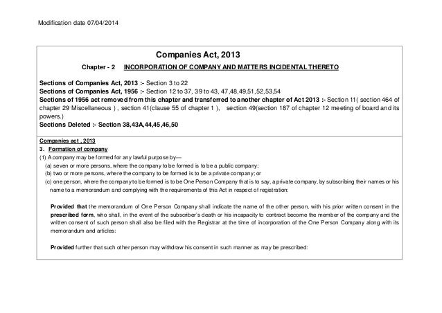 Modification date 07/04/2014 Companies Act, 2013 Chapter - 2 INCORPORATION OF COMPANY AND MATTERS INCIDENTAL THERETO Secti...