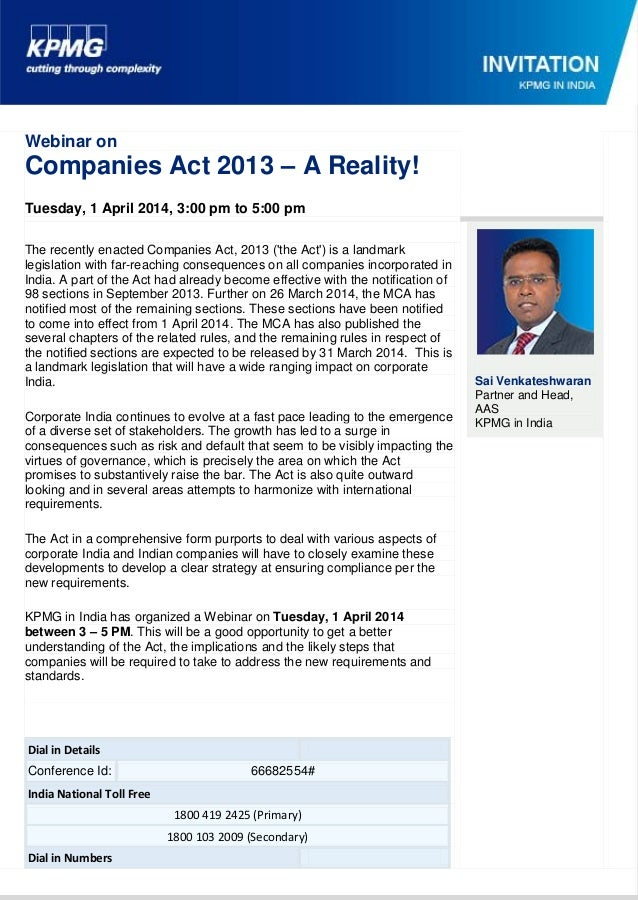 Webinar on Companies Act 2013 – A Reality! Tuesday, 1 April 2014, 3:00 pm to 5:00 pm The recently enacted Companies Act, 2...