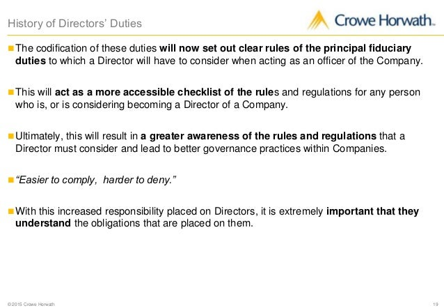 company law directors duties 1 lecture Company law directors lecture 13 charles nicholson 1 learning outcomes students should be able: to explain the meaning of 'directors' (d), their appointment , qualifications and removal to describe the role of different types of d to show an understanding of the rules that govern the office of d to identify those aspects of power distributed between the bod and the general meeting of .