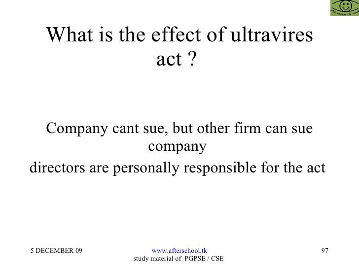 doctrine of ultra vires effect on malaysian company law The ultra vires rule governing corporate transaction and officer and director actions in texas the doctrine of ultra vires learn more about texas business law.