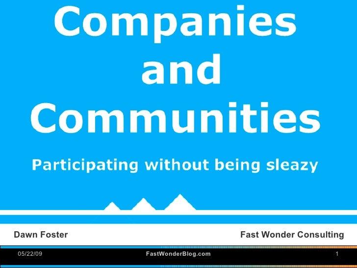 Dawn Foster                        Fast Wonder Consulting  05/22/09      FastWonderBlog.com                       1