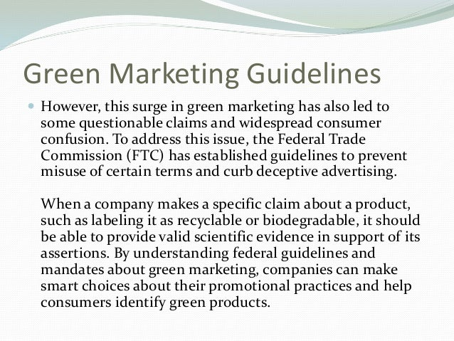Companies Should Understand Green Marketing Guidelines Slide 3