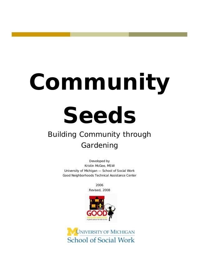 Community    Seeds Building Community through               Gardening                     Developed by                  Kr...