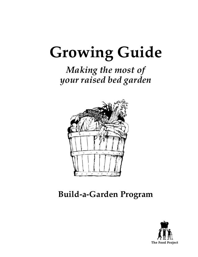 Growing Guide  Making the most of your raised bed garden Build-a-Garden Program