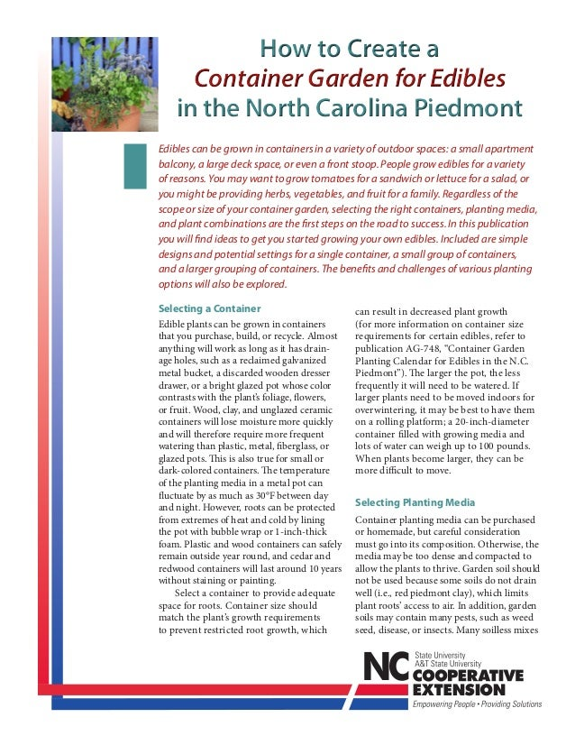 How to Create a      Container Garden for Edibles    in the North Carolina PiedmontEdibles can be grown in containers in a...