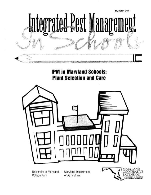 Bulletin 364                IPM in Maryland Schools:                 Plant Selection and Care                             ...
