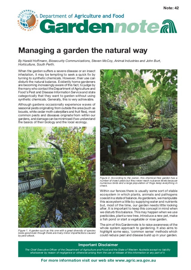 Note: 42Managing a garden the natural wayBy Harald Hoffmann, Biosecurity Communications, Steven McCoy, Animal Industries a...