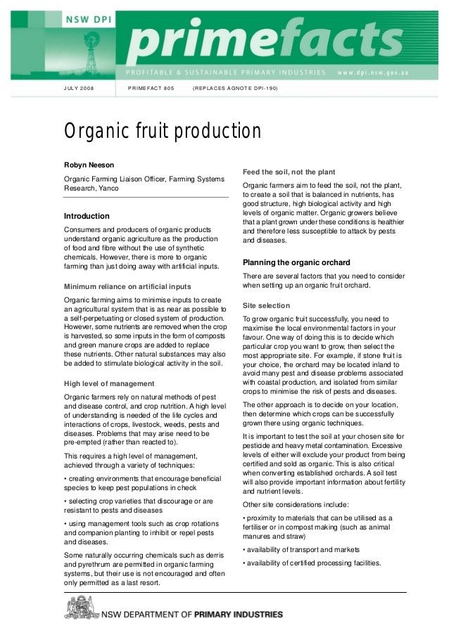 JULY 2008            PRIMEFACT 805         (REPLACES AGNOTE DPI-190)Organic fruit productionRobyn Neeson                  ...