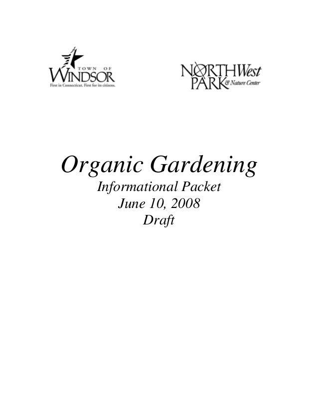 Organic Gardening   Informational Packet       June 10, 2008           Draft