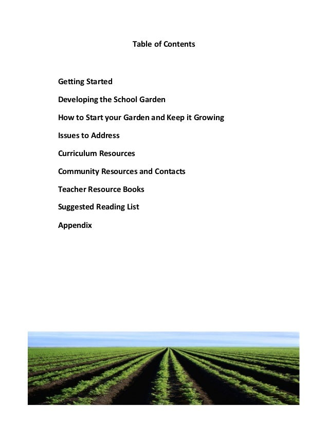 Table of ContentsGetting StartedDeveloping the School GardenHow to Start your Garden and Keep it GrowingIssues to AddressC...