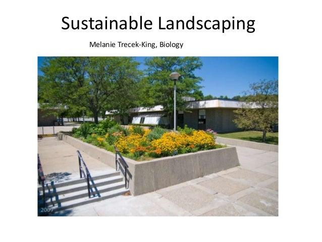 Sustainable Landscaping   Melanie Trecek-King, Biology