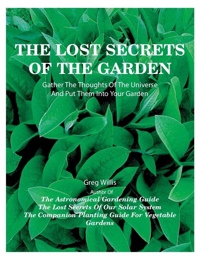 THE LOST SECRETS OF THE GARDEN     The Astronomical Gardening Guide    The Lost Secrets Of Our Solar SystemThe Companion P...